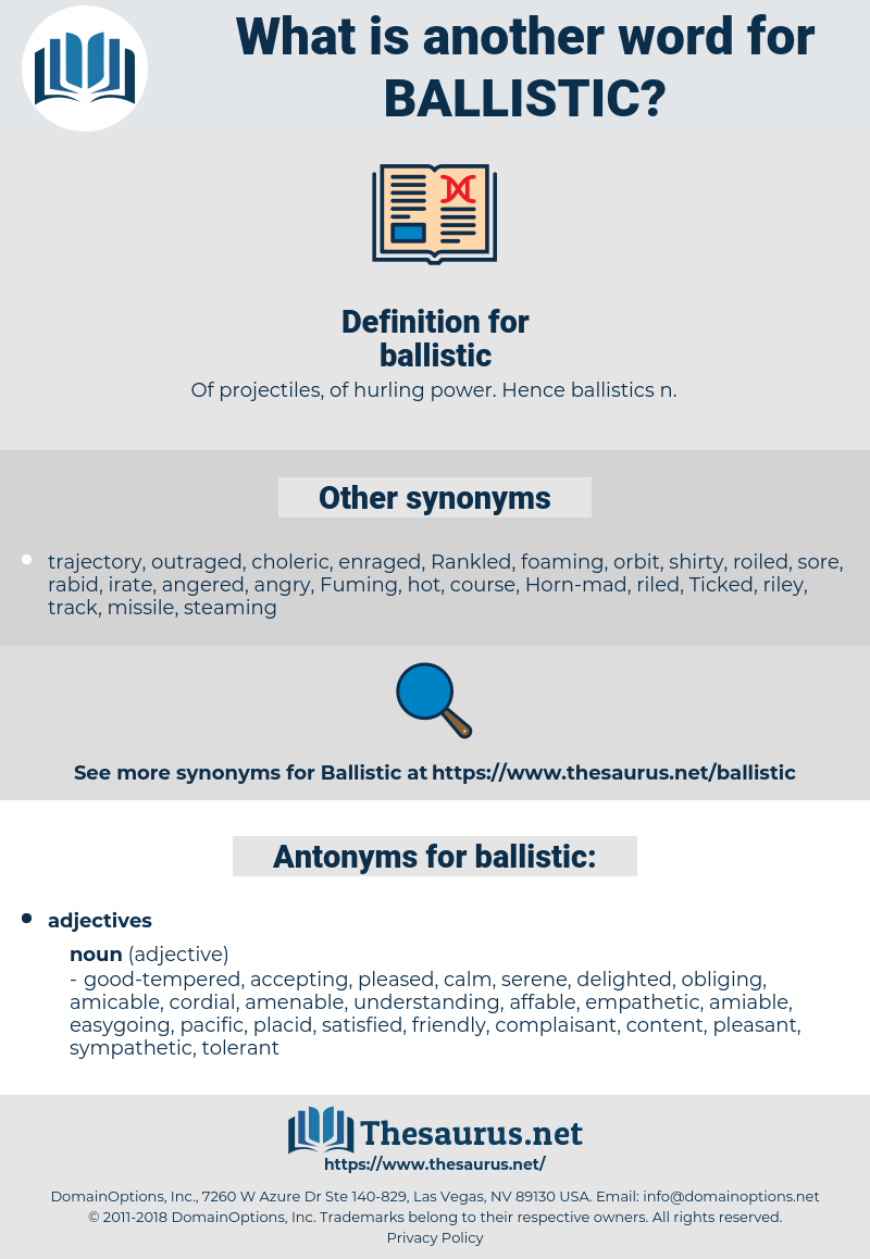 ballistic, synonym ballistic, another word for ballistic, words like ballistic, thesaurus ballistic