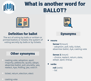 ballot, synonym ballot, another word for ballot, words like ballot, thesaurus ballot