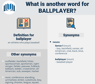 ballplayer, synonym ballplayer, another word for ballplayer, words like ballplayer, thesaurus ballplayer
