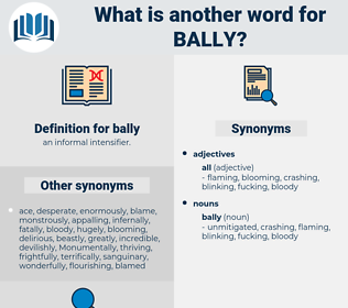 bally, synonym bally, another word for bally, words like bally, thesaurus bally