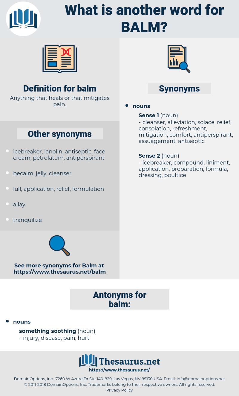 balm, synonym balm, another word for balm, words like balm, thesaurus balm