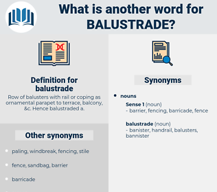 balustrade, synonym balustrade, another word for balustrade, words like balustrade, thesaurus balustrade