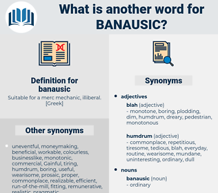banausic, synonym banausic, another word for banausic, words like banausic, thesaurus banausic