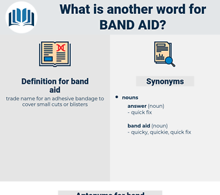 band aid, synonym band aid, another word for band aid, words like band aid, thesaurus band aid