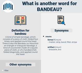 bandeau, synonym bandeau, another word for bandeau, words like bandeau, thesaurus bandeau