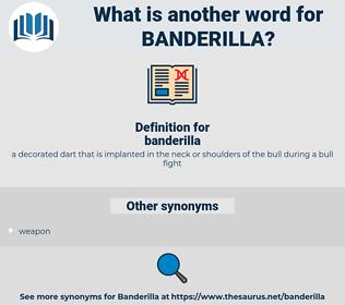 banderilla, synonym banderilla, another word for banderilla, words like banderilla, thesaurus banderilla