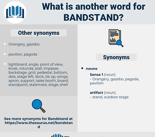bandstand, synonym bandstand, another word for bandstand, words like bandstand, thesaurus bandstand