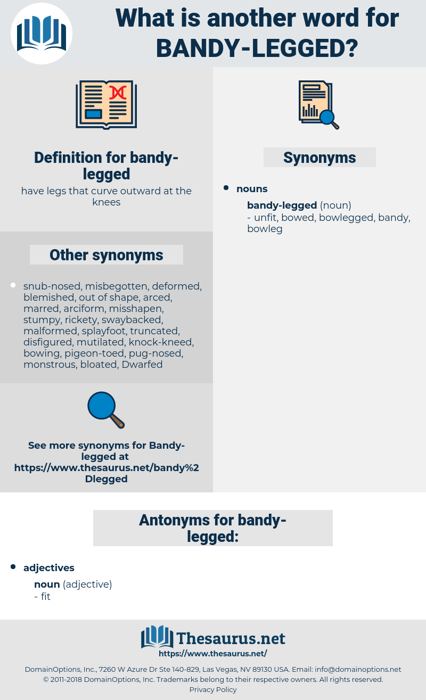 bandy-legged, synonym bandy-legged, another word for bandy-legged, words like bandy-legged, thesaurus bandy-legged