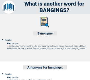 bangings, synonym bangings, another word for bangings, words like bangings, thesaurus bangings