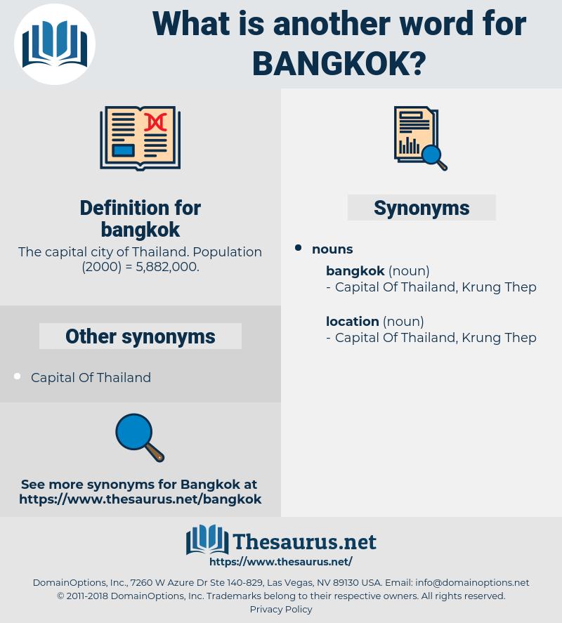 bangkok, synonym bangkok, another word for bangkok, words like bangkok, thesaurus bangkok