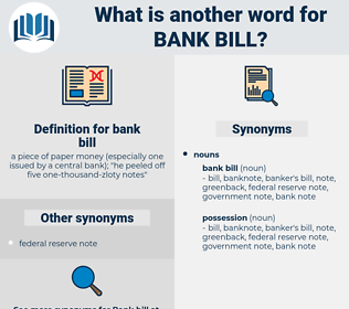 bank bill, synonym bank bill, another word for bank bill, words like bank bill, thesaurus bank bill