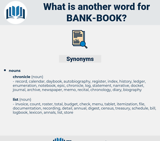 Bank book, synonym Bank book, another word for Bank book, words like Bank book, thesaurus Bank book