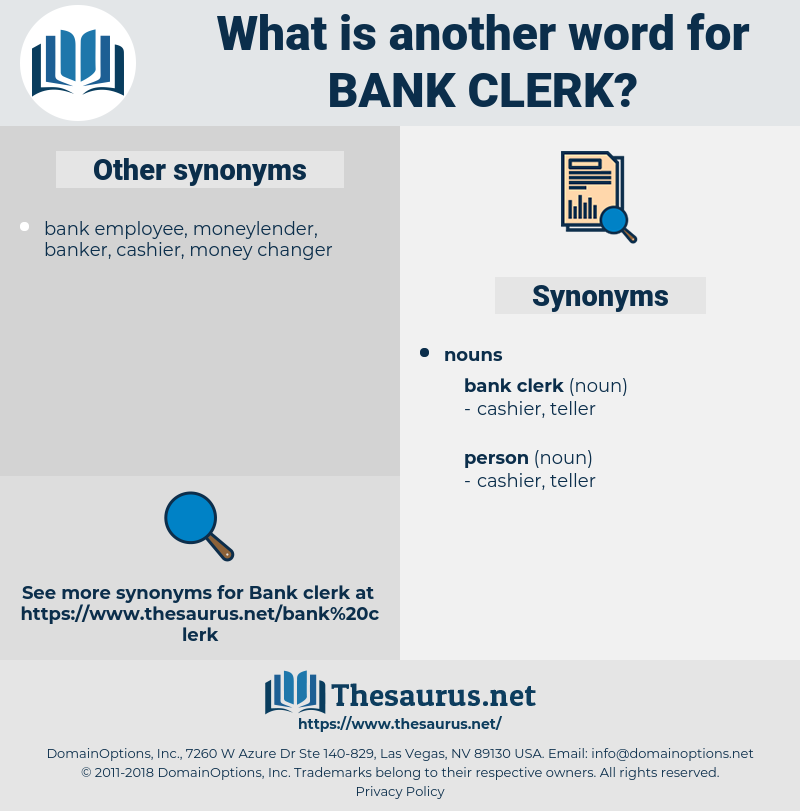 bank clerk, synonym bank clerk, another word for bank clerk, words like bank clerk, thesaurus bank clerk