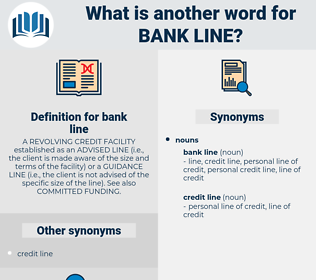 bank line, synonym bank line, another word for bank line, words like bank line, thesaurus bank line