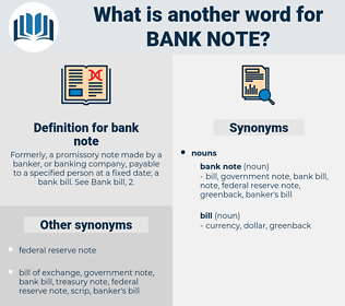 bank note, synonym bank note, another word for bank note, words like bank note, thesaurus bank note