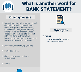 bank statement, synonym bank statement, another word for bank statement, words like bank statement, thesaurus bank statement