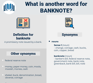banknote, synonym banknote, another word for banknote, words like banknote, thesaurus banknote