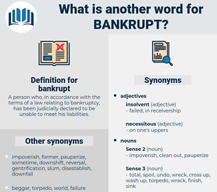 bankrupt, synonym bankrupt, another word for bankrupt, words like bankrupt, thesaurus bankrupt