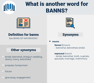 banns, synonym banns, another word for banns, words like banns, thesaurus banns