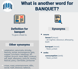 banquet, synonym banquet, another word for banquet, words like banquet, thesaurus banquet