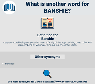 Banshie, synonym Banshie, another word for Banshie, words like Banshie, thesaurus Banshie