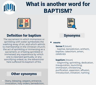 baptism, synonym baptism, another word for baptism, words like baptism, thesaurus baptism
