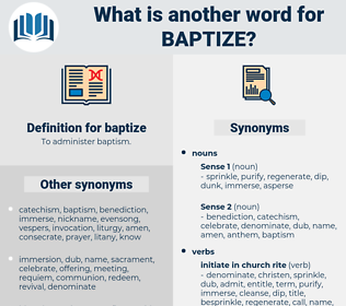 baptize, synonym baptize, another word for baptize, words like baptize, thesaurus baptize