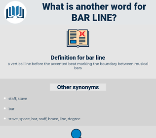 bar line, synonym bar line, another word for bar line, words like bar line, thesaurus bar line
