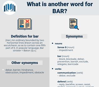 bar, synonym bar, another word for bar, words like bar, thesaurus bar