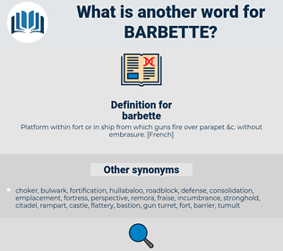 barbette, synonym barbette, another word for barbette, words like barbette, thesaurus barbette