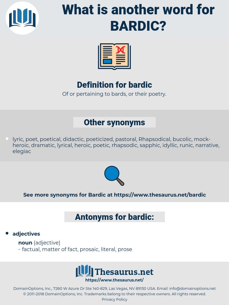 bardic, synonym bardic, another word for bardic, words like bardic, thesaurus bardic
