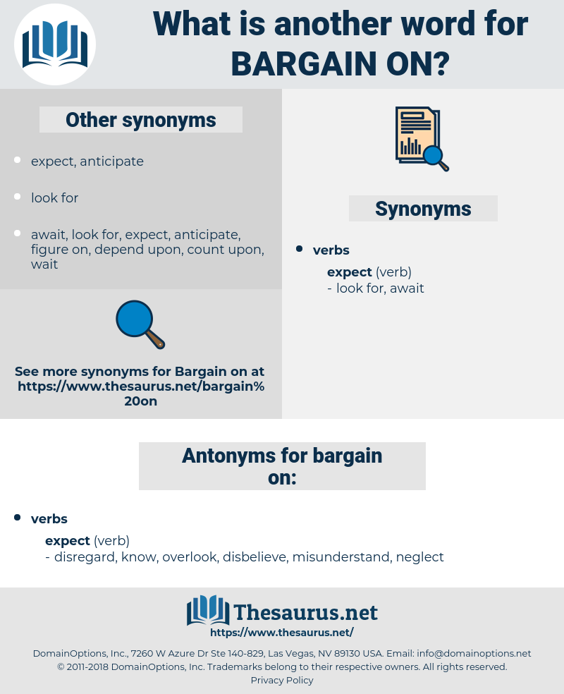 bargain on, synonym bargain on, another word for bargain on, words like bargain on, thesaurus bargain on