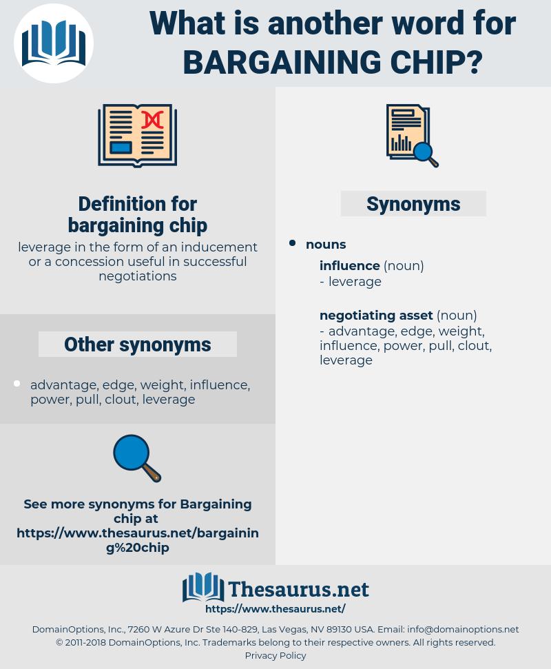 bargaining chip, synonym bargaining chip, another word for bargaining chip, words like bargaining chip, thesaurus bargaining chip