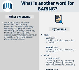 baring, synonym baring, another word for baring, words like baring, thesaurus baring