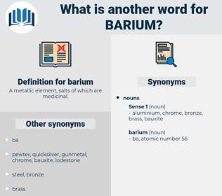 barium, synonym barium, another word for barium, words like barium, thesaurus barium