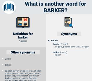 barker, synonym barker, another word for barker, words like barker, thesaurus barker
