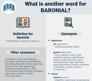 baronial, synonym baronial, another word for baronial, words like baronial, thesaurus baronial
