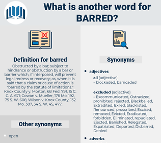barred, synonym barred, another word for barred, words like barred, thesaurus barred