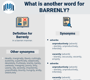 Barrenly, synonym Barrenly, another word for Barrenly, words like Barrenly, thesaurus Barrenly