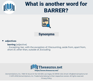 barrer, synonym barrer, another word for barrer, words like barrer, thesaurus barrer