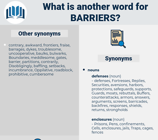 barriers, synonym barriers, another word for barriers, words like barriers, thesaurus barriers