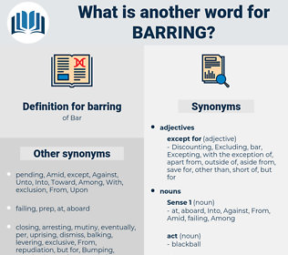 barring, synonym barring, another word for barring, words like barring, thesaurus barring