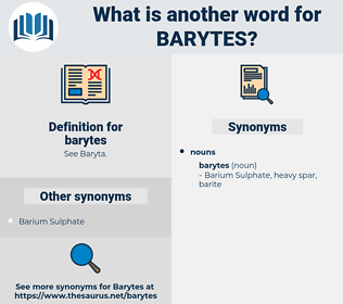 barytes, synonym barytes, another word for barytes, words like barytes, thesaurus barytes