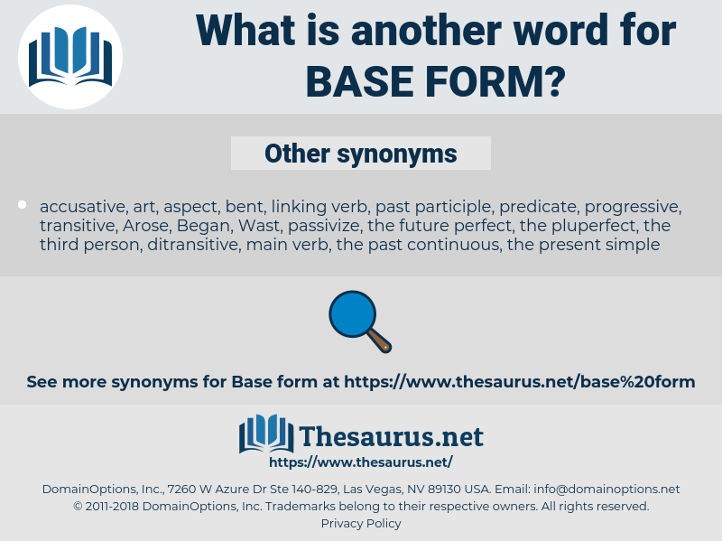 base form, synonym base form, another word for base form, words like base form, thesaurus base form