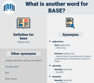 base, synonym base, another word for base, words like base, thesaurus base