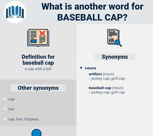 baseball cap, synonym baseball cap, another word for baseball cap, words like baseball cap, thesaurus baseball cap