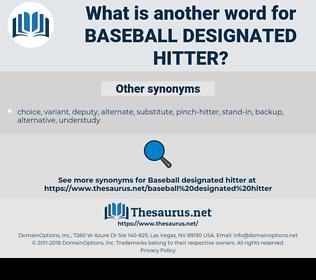 Baseball designated hitter, synonym Baseball designated hitter, another word for Baseball designated hitter, words like Baseball designated hitter, thesaurus Baseball designated hitter