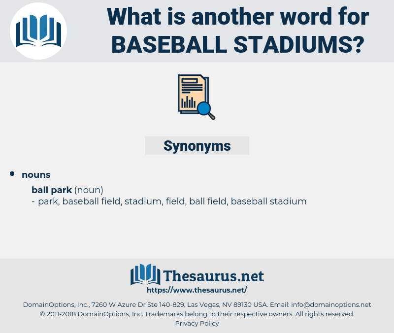 baseball stadiums, synonym baseball stadiums, another word for baseball stadiums, words like baseball stadiums, thesaurus baseball stadiums