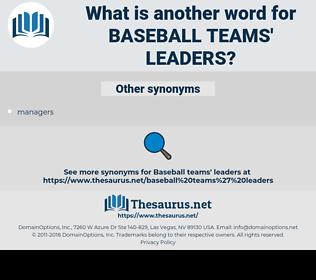 baseball teams' leaders, synonym baseball teams' leaders, another word for baseball teams' leaders, words like baseball teams' leaders, thesaurus baseball teams' leaders