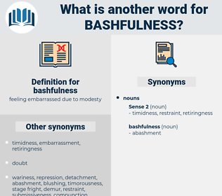 bashfulness, synonym bashfulness, another word for bashfulness, words like bashfulness, thesaurus bashfulness